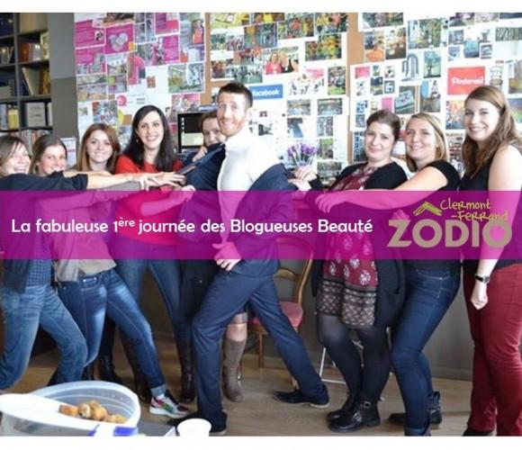 La fabuleuse 1ère journée des Blogueuses Beauté ZÔDIO Clermont-Ferrand ! ?