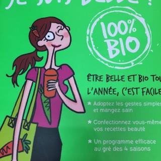 """Belle à tout prix: Comment être """"Belle"""" et 100% Bio !!"""