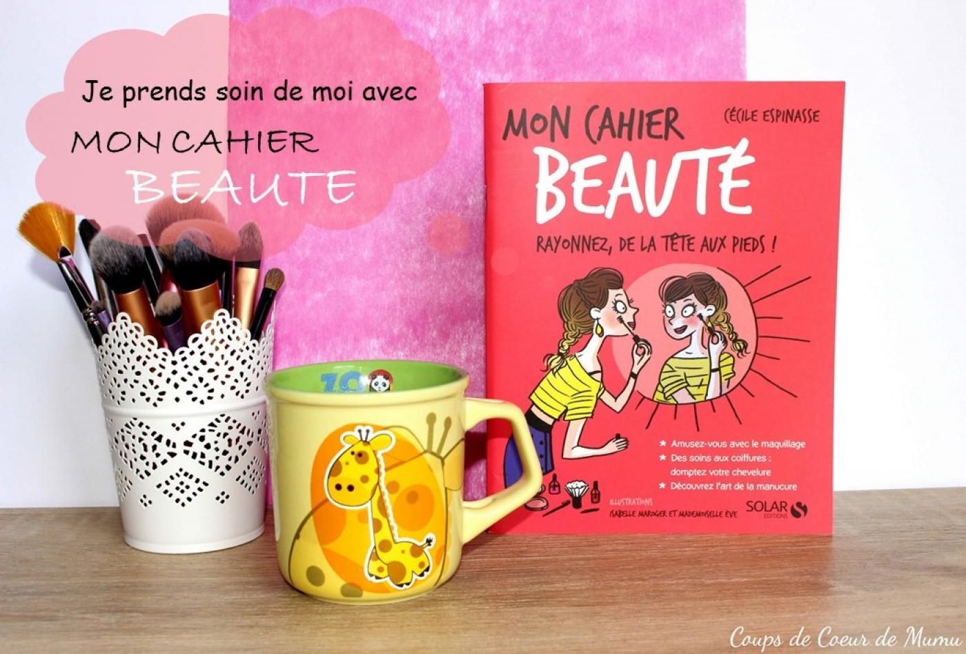 J'ai testé pour vous mon Cahier Beauté de Cécile Espinasse
