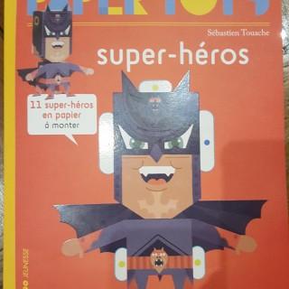 """J'ai testé pour vous les """"Paper toys - Super Heros"""""""