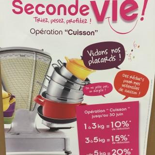 """OPERATION SECONDE VIE """"CUISSON"""" DU 1er MARS AU 30 JUIN 2016 !!"""