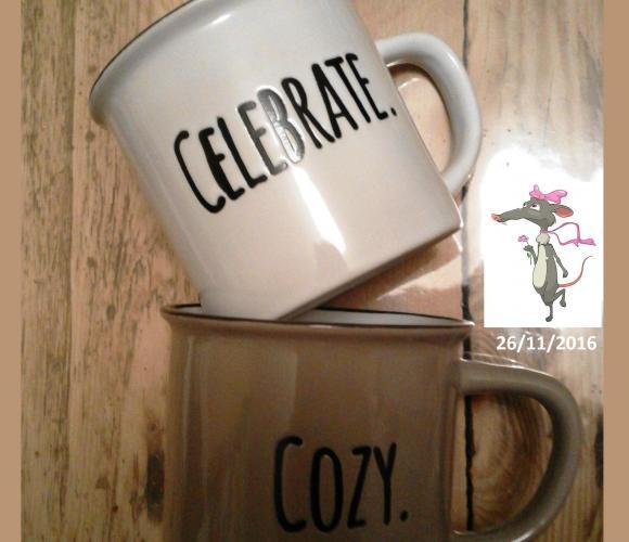 57 – J'ai choisi les mugs «Celebrate» & «Cozy» pour la crémaillère d'Aurore (Novembre 2016 – Vaisselle)