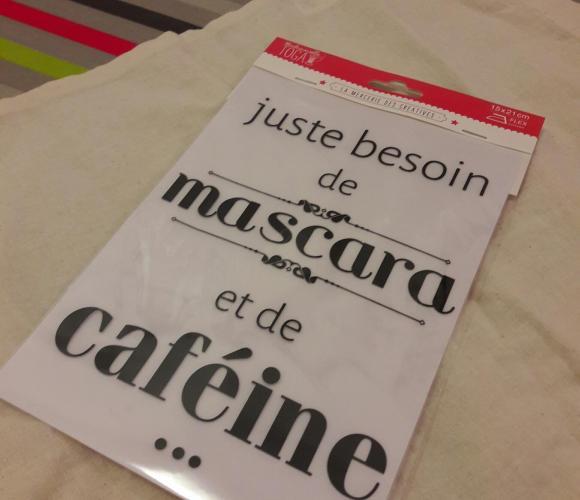 J'ai testé pour vous le transfert pour tissu «Mascara & Caféine» de chez TOGA