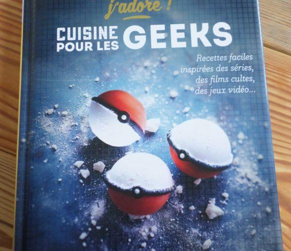 J'ai testé pour vous le livre «Cuisine pour les Geeks»