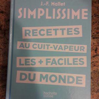 """J'ai testé pour vous le livre """"Simplissime recettes au cuit-vapeur, les + faciles du monde"""""""