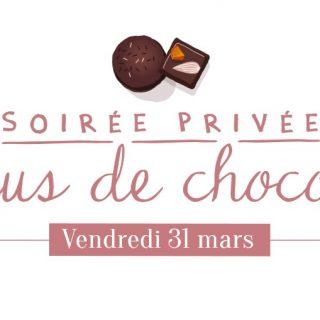 Soirée Privée Fondus de chocolat - Vendredi 31 mars dans tous les magasins Zôdio