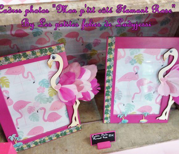Cadres photos «Mon p'tit côté Flamant Rose»