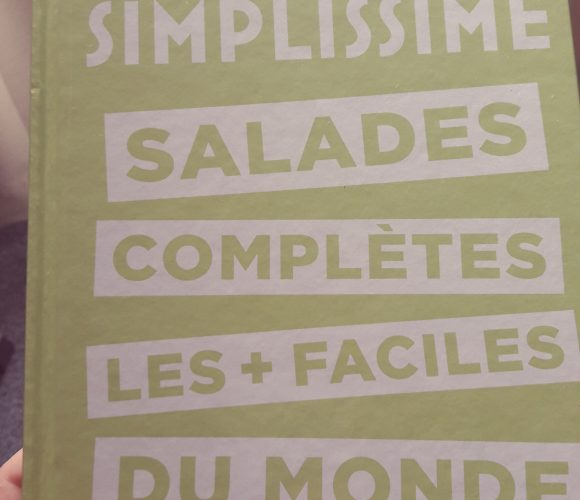 J'ai testé pour vous le livre SIMPLISSIME des salades complètes les + faciles du monde!