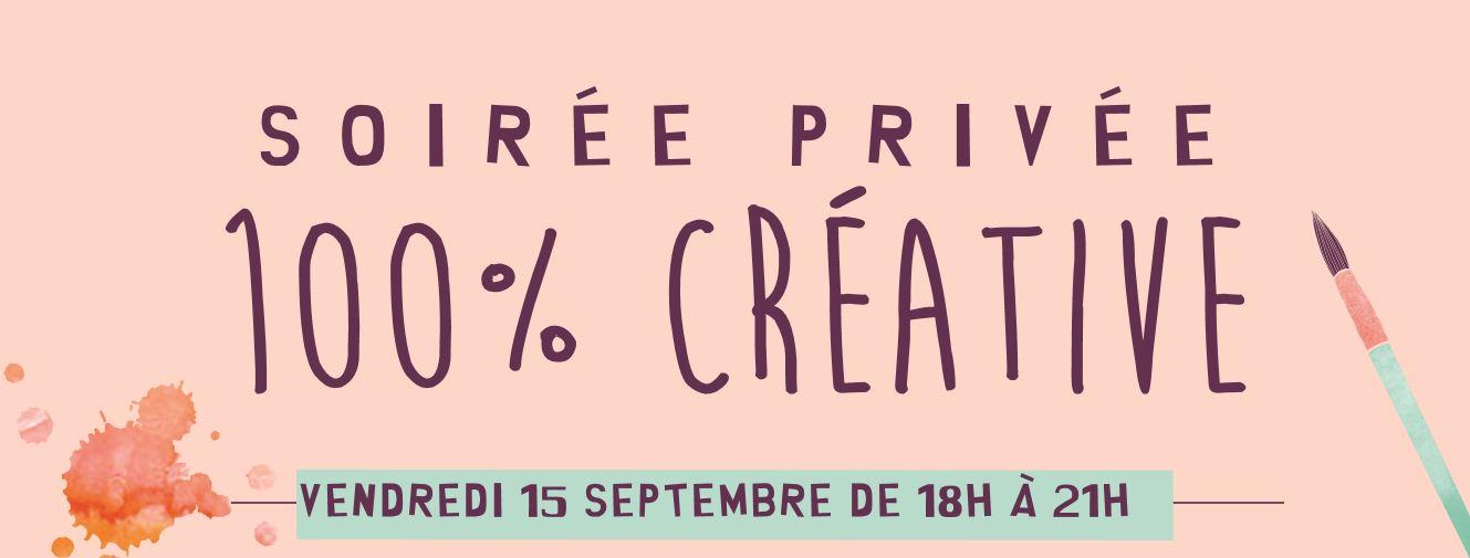Soirée Privée 100% Créative Vendredi 15 septembre dans tous les magasins Zôdio