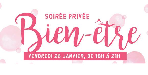 SOIRÉE PRIVÉE autour du «Bien être» pour célébrer la nouvelle année !