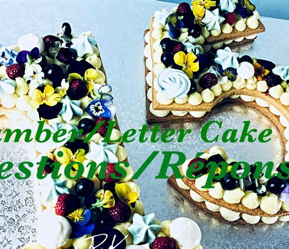 Questions/Réponses sur le Number/Letter cake