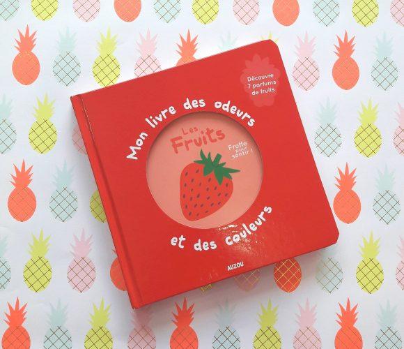 J'ai testé pour vous mon livre des odeurs et des couleurs de chez Auzou