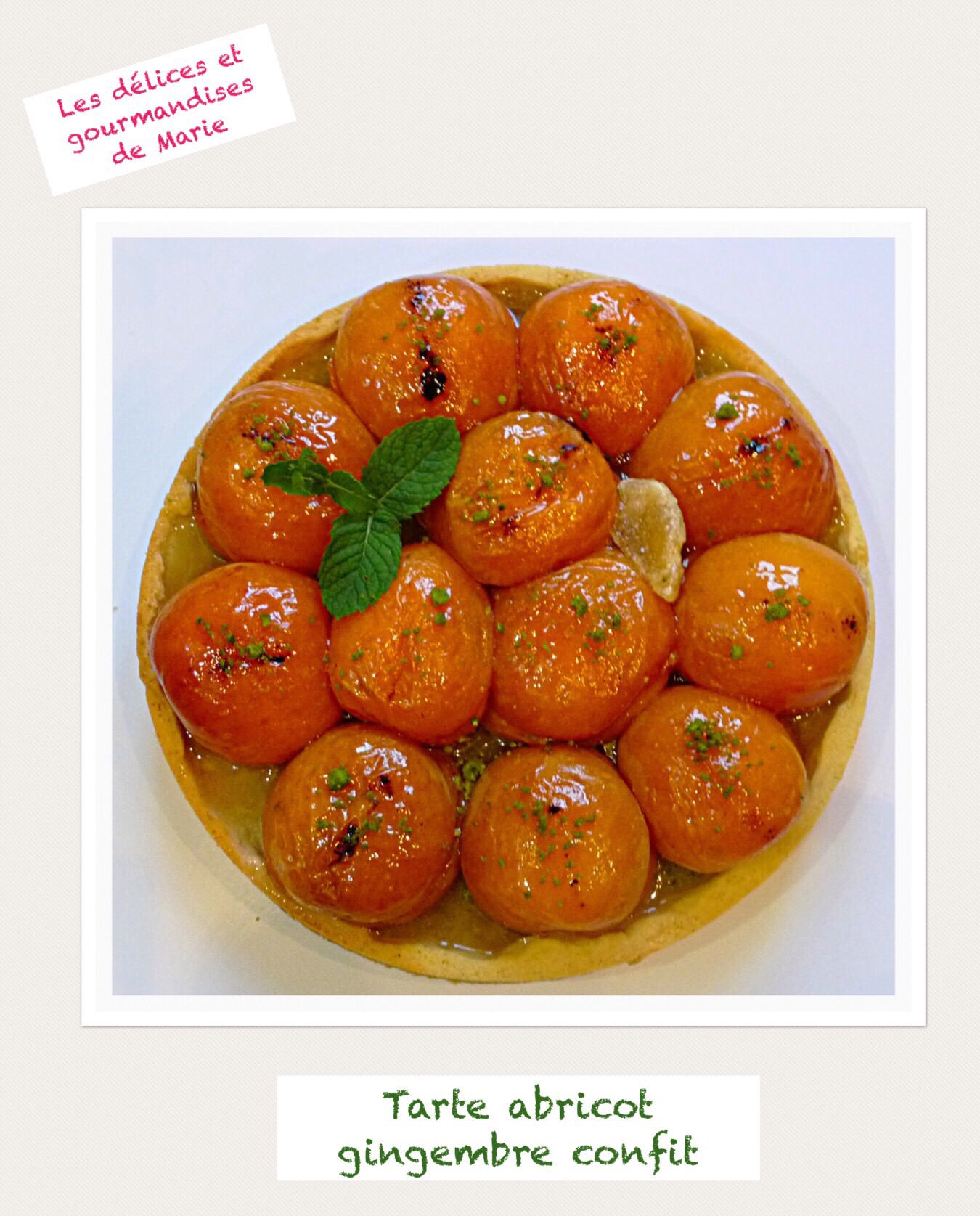 Tarte abricot gingembre confit