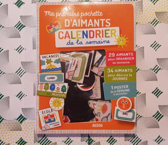 J'ai testé : Ma première pochette d'aimants – calendrier de la semaine – Auzou