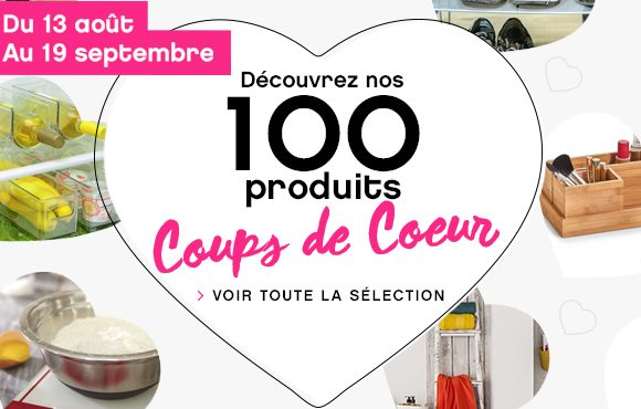 Les 100 produits coups de coeur !!!