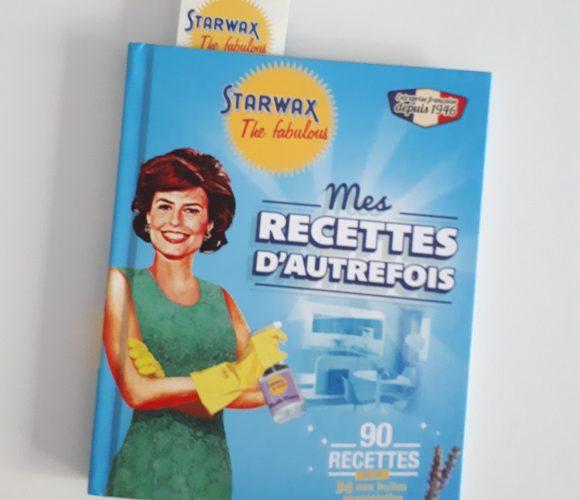 Mes recettes d'autrefois de chez Starwax