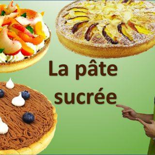 LA PÂTE SUCRÉE