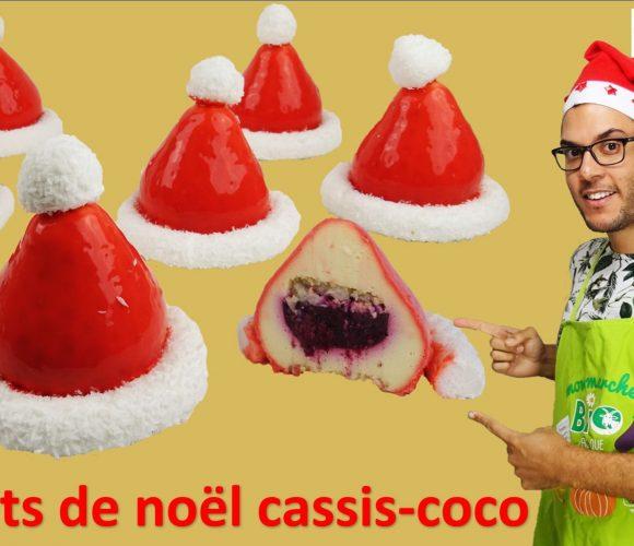 DESSERT DE NOËL, BONNETS CASSIS-COCO