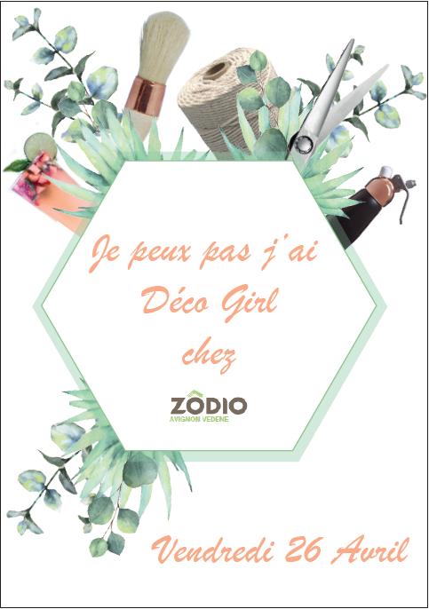 Une Soirée Déco Girl chez Zôdio Avignon!