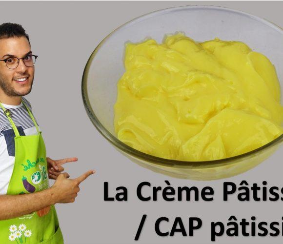 la crème pâtissière, type CAP