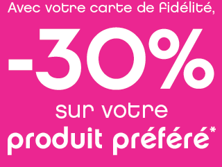 - 30% sur votre produit préféré Le lundi 24 juin et le mardi 25 juin UNIQUEMENT