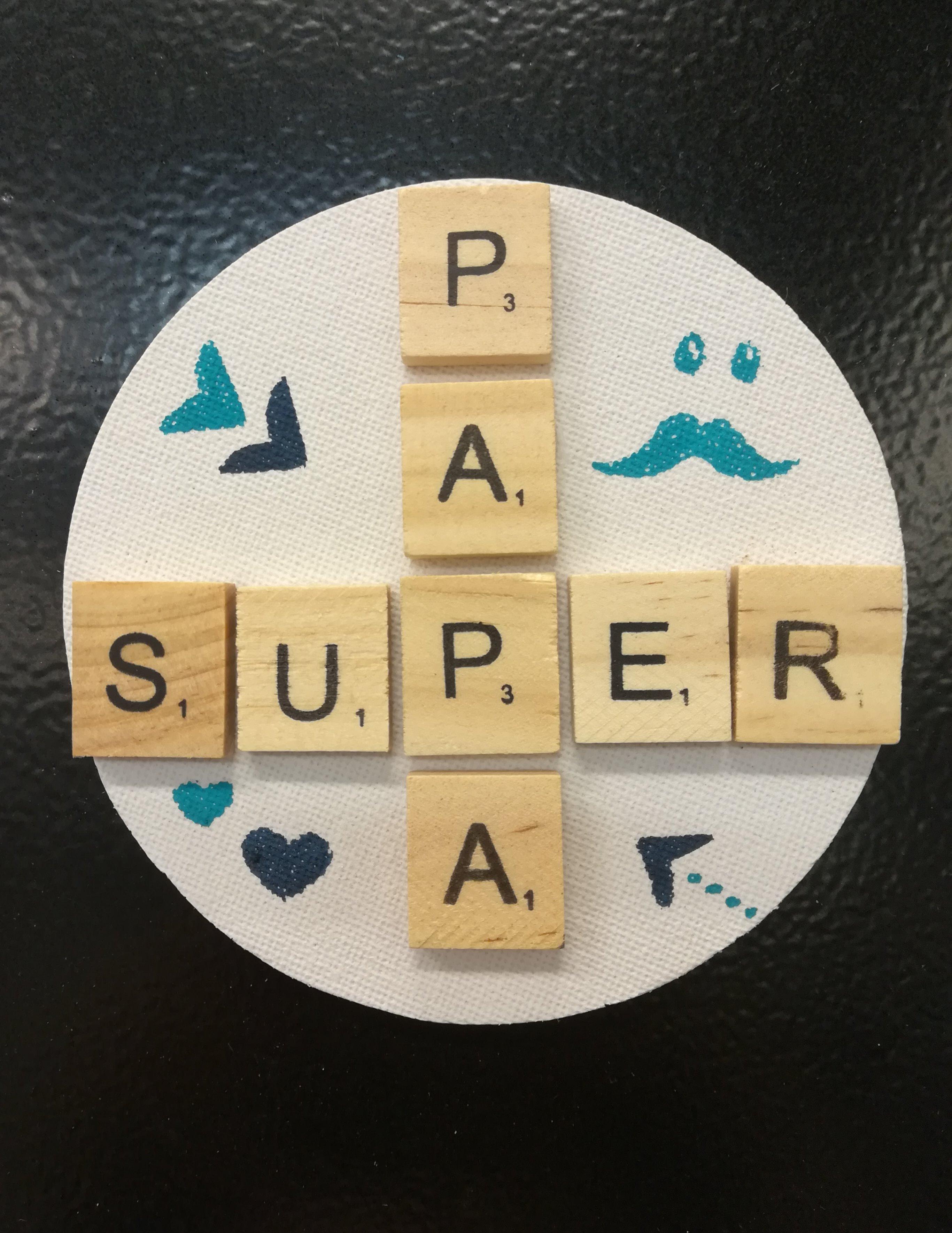 Pour la fête des pères, un magnet SuperPapa fait main !!!