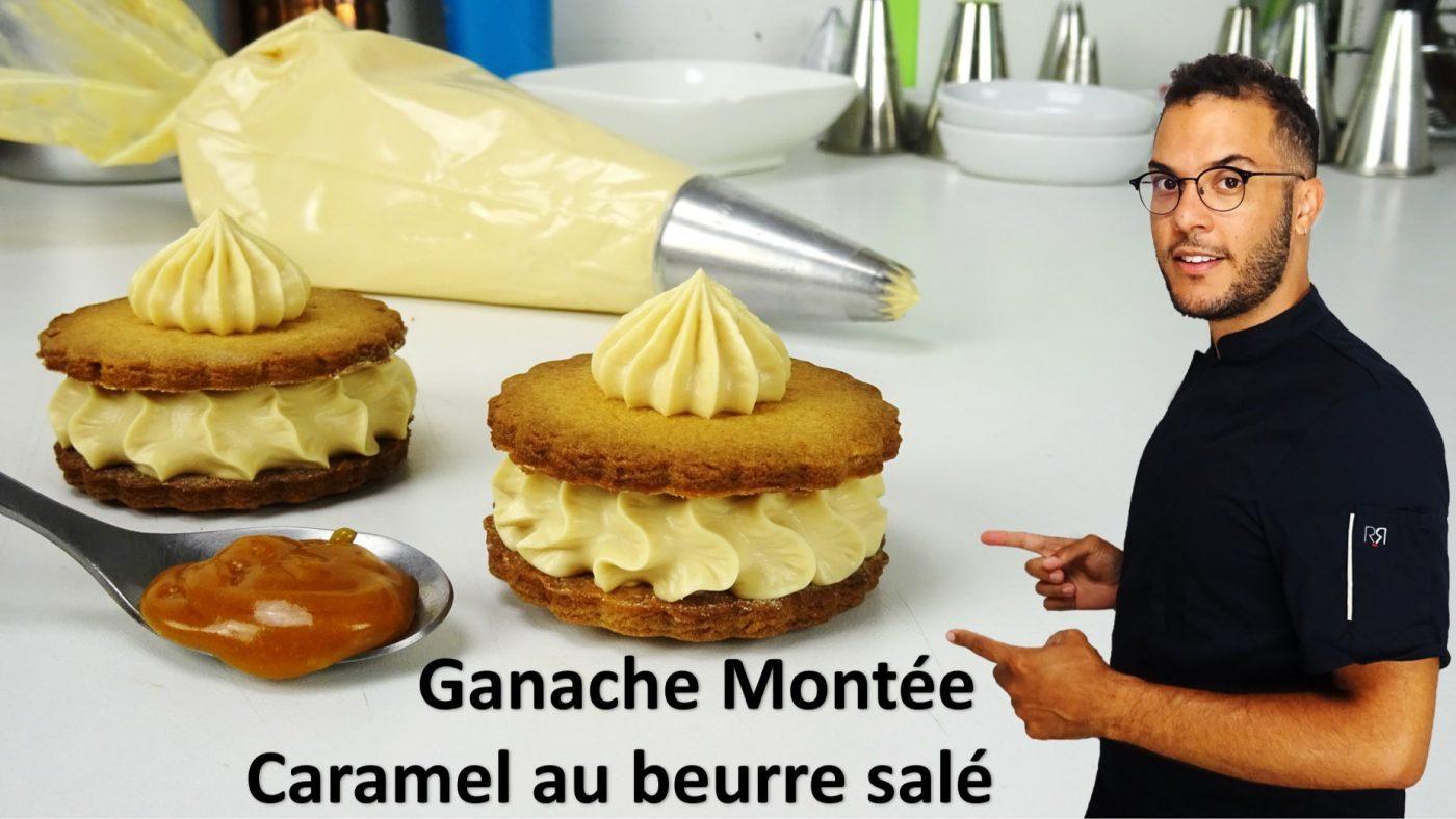 GANACHE MONTÉE AU CARAMEL AU BEURRE SALÉ