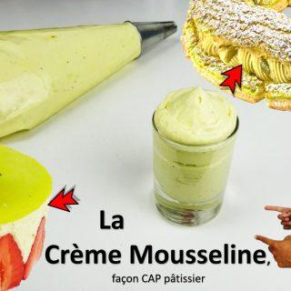 LA CRÈME MOUSSELINE, façon CAP pâtissier