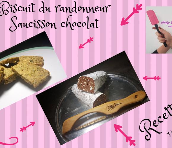 BISCUIT DU RANDONNEUR et SAUCISSON CHOCOLAT