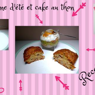 VERRINES D'ÉTÉ et MINI CAKE AU THON