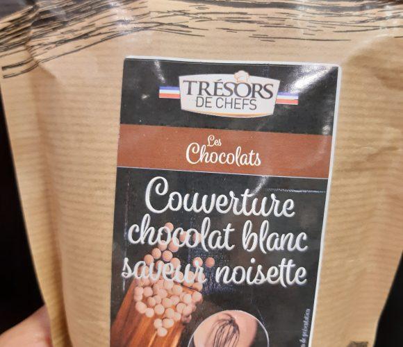 J'ai testé pour vous chocolat Couverture saveur Noisettes  Trésor des chefs
